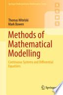 Methods of Mathematical Modelling