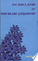 In the Land of the Blue Jasmine