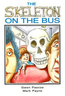 The Skeleton on the Bus