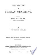 The Leaflet Of Sunday Teaching Ed By H Holland A B  Book PDF