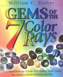 Gems of the 7 Color Rays