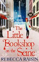 Little Bookshop on the Seine  the Little Paris Collection  B