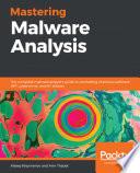 Mastering Malware Analysis