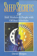Sleep Secrets for Shift Workers   People with Off beat Schedules