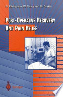 Post-Operative Recovery and Pain Relief