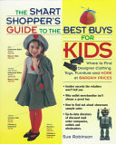 The Smart Shopper's Guide to the Best Buys for Kids