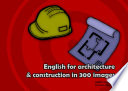 English for architecture   construction in 300 images