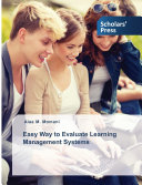 Easy Way to Evaluate Learning Management Systems