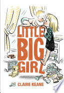 Little big girl / Claire Keane.