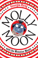 Molly Moon And The Monster Music Molly Moon 6