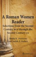 A Roman Women Reader