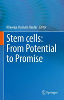 Stem cells  From Potential to Promise