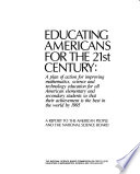 Educating Americans for the 21st Century: A report to the American people and the National Science Board