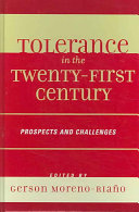 Tolerance in the Twenty-first Century