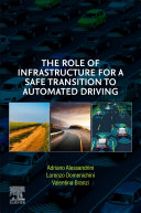 The Role of Infrastructure for a Safe Transition to Automated Driving