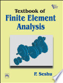 TEXTBOOK OF FINITE ELEMENT ANALYSIS Book