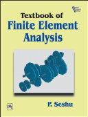 TEXTBOOK OF FINITE ELEMENT ANALYSIS [Pdf/ePub] eBook