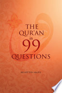 The Qu ran in 99 Questions