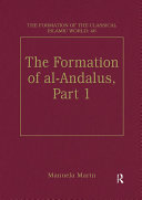 The Formation of al-Andalus, Part 1