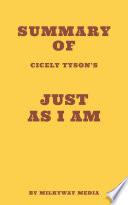 Summary of Cicely Tyson s Just as I Am