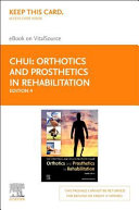 Orthotics and Prosthetics in Rehabilitation Elsevier Ebook on Vitalsource Access Code
