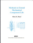 Methods to Extend Mechanical Component Life