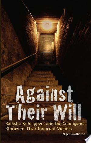 Download Against Their Will Free Books - Reading Best Books For Free 2018