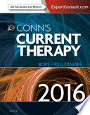 """Conn's Current Therapy 2016"" by Edward T. Bope, Rick D. Kellerman"