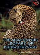 Pdf THE MAN-EATING LEOPARDOF RUDRAPRAYAG