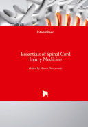 Essentials of Spinal Cord Injury Medicine