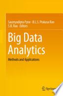 """Big Data Analytics: Methods and Applications"" by Saumyadipta Pyne, B.L.S. Prakasa Rao, S.B. Rao"