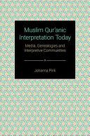 Muslim Qur'ānic Interpretation Today