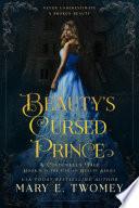 Beauty s Cursed Prince Book PDF