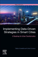 Implementing Data Driven Strategies in Smart Cities