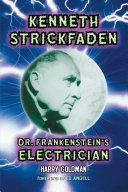 Pdf Kenneth Strickfaden, Dr. Frankenstein's Electrician