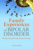 Family Experiences of Bipolar Disorder