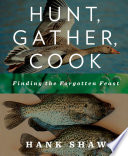 Hunt  Gather  Cook