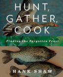 Hunt, Gather, Cook