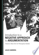Introduction to a Negative Approach to Argumentation