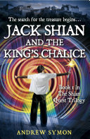 Jack Shian and the King s Chalice