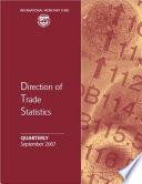 Direction of Trade Statistics Quarterly, September 2007