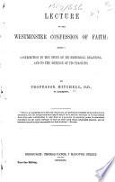 Lecture On The Westminster Confession Of Faith