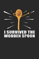 I Survived the Wooden Spoon