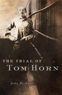 Pdf The Trial of Tom Horn