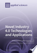 Novel Industry 4.0 Technologies and Applications