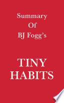 Summary of BJ Fogg   s Tiny Habits