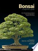 Bonsai, A beginners guide