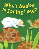 Who s Awake in Springtime