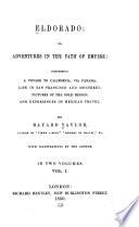 Eldorado  Or Adventures in the Path of Empire