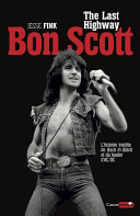 Bon Scott, The Last Highway Pdf